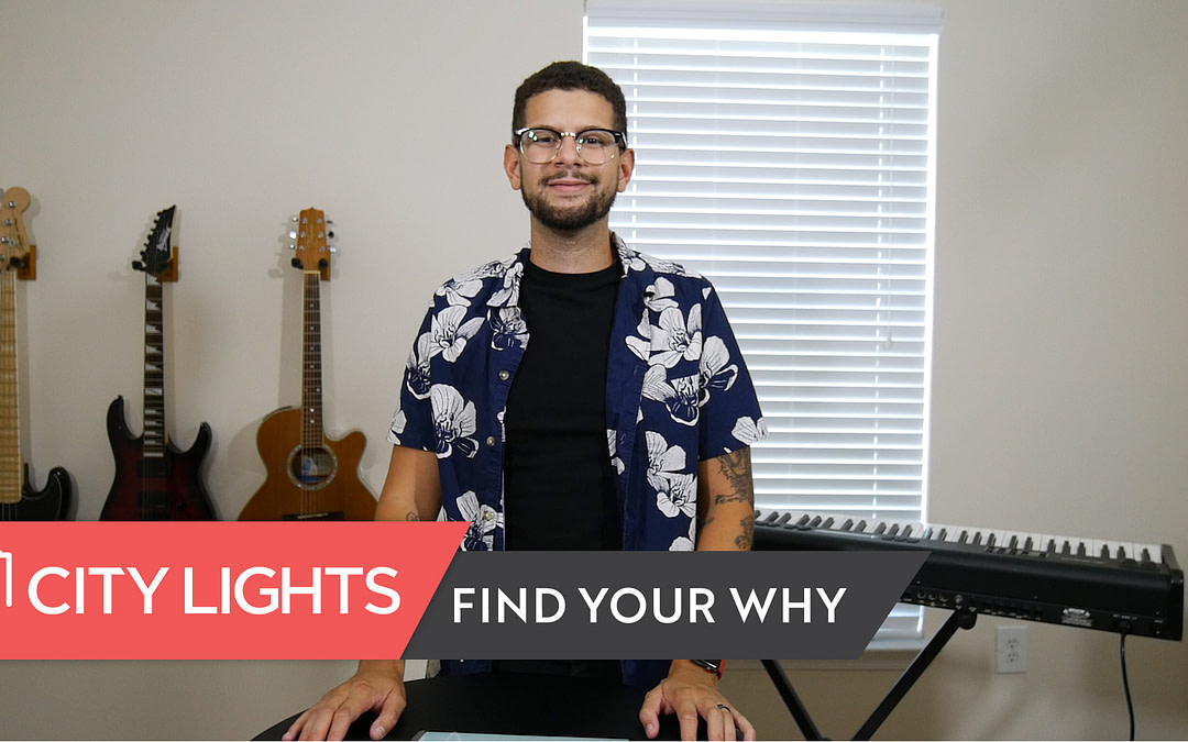Cover image of the City Lights Church message called Find Your Why