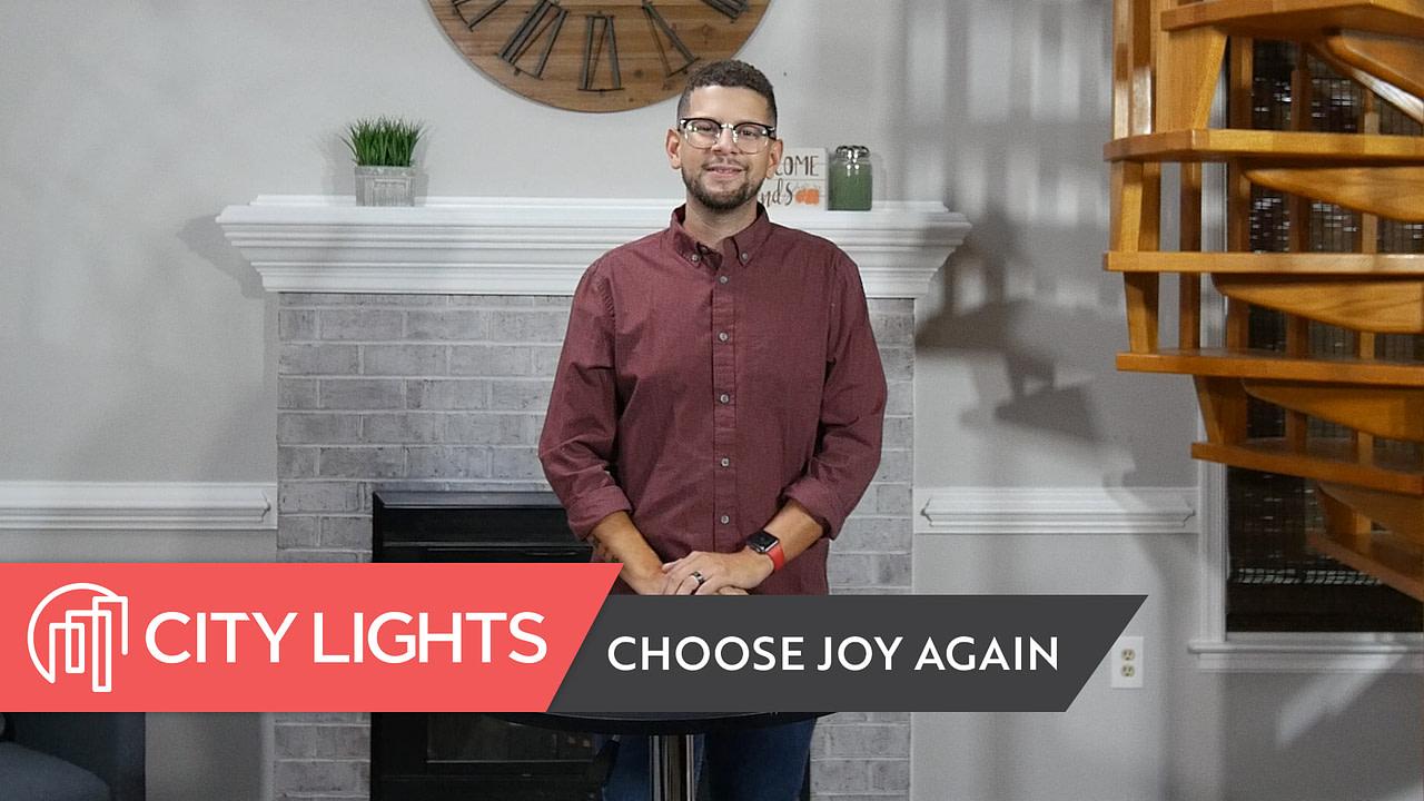 Choose Joy Again | Emotions