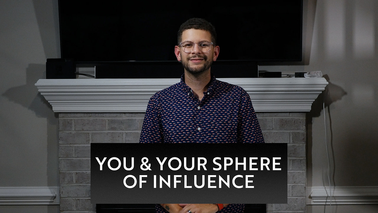 You and Your Sphere of Influence