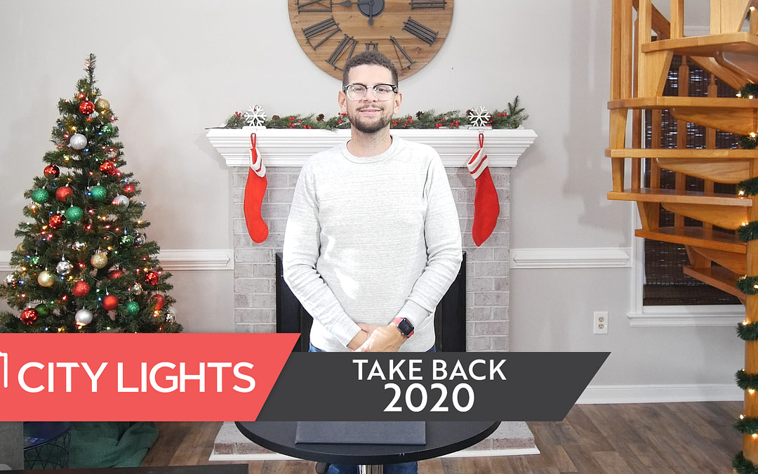 Cover image of the City Lights Church message called Take Back 2020.