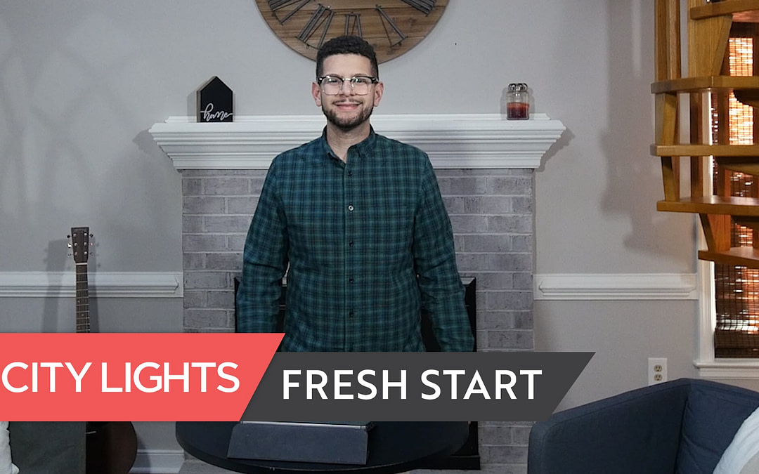 Cover image of the City Lights Church message called Fresh Start.