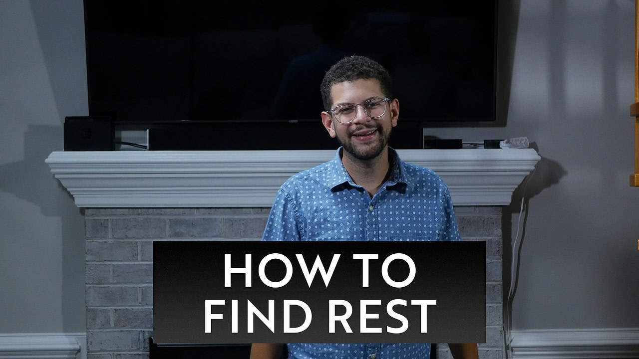 How to Find Rest